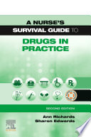 A Nurse S Survival Guide To Drugs In Practice E Book