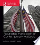 Routledge Handbook Of Contemporary Malaysia book