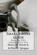 Small Drone Guide