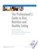 The Professionals Guide To Diet Nutrition And Healthy Eating
