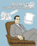 Mad Men Coloring Book  for Adults