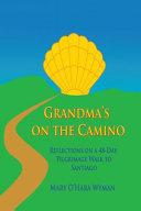 Grandma's on the Camino Book