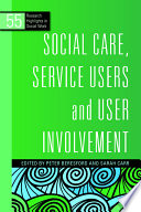 Social Care  Service Users and User Involvement