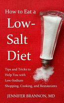 How To Eat A Low Salt Diet