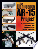 Workbench AR 15 Project