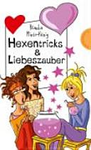 Hexentricks & Liebeszauber