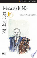 William Lyon Mackenzie King : minister and an important figure on...