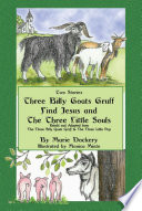 The Three Billy Goats Gruff Find Jesus   the Three Little Souls