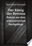 Der K nig der Bernina