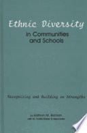 Ethnic Diversity in Communities and Schools
