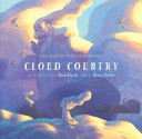 Cloud Country : is... a little cloudlet. gale would like...