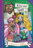 Ever After High: Kiss and Spell Her Crush Into A Frog? Ginger