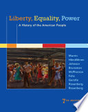 Liberty  Equality  Power  A History of the American People