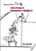 Guida all esame di Geometria e Analisi 2