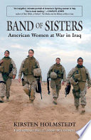 Band Of Sisters : war, describing their experiences in the war, discussing...