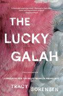 The Lucky Galah by Tracy Sorensen