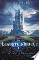 Die Blausteinkriege 1   Das Erbe von Berun