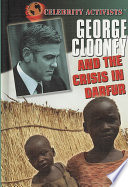 George Clooney and the Crisis in Darfur Clooney To Bring An End To