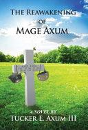 REAWAKENING OF MAGE AXUM Book PDF