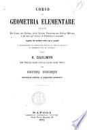 Corso di geometria elementare ad uso dei licei, dei collegi, delle scuole tecniche, dei collegi militari, e di tutti gl'istituti di pubblica istruzione per A. Guilmin