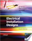 Electrical Installation Designs : small installations, now fully revised in accordance with...