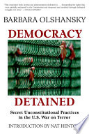 Democracy Detained The Bush Administration In Their