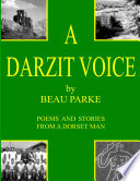 A Darzit Voice   Poems and Stories From a Dorset Man