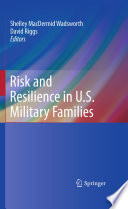 Risk and Resilience in U S  Military Families