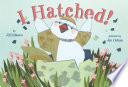 I Hatched