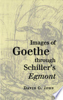 Images of Goethe Through Schiller s Egmont