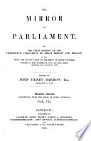The Mirror of Parliament for the     Session of the     Parliament of Great Britain and Ireland