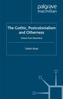 The Gothic, Postcolonialism and Otherness