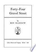 Forty-four Gravel Street