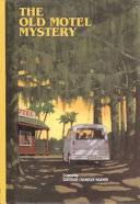 The Old Motel Mystery : business, but the alden children...