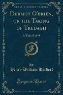 download ebook dermot o'brien, or the taking of tredagh pdf epub