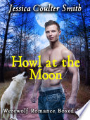 Howl at the Moon  boxed set