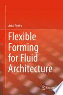 Flexible Forming For Fluid Architecture