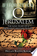 If I Forget You  O Jerusalem