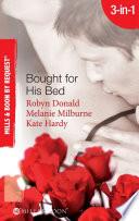 Bought for His Bed: Virgin Bought and Paid For / Bought for Her Baby / Sold to the Highest Bidder! (Mills & Boon By Request) Paid For Robyn Donald
