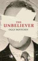 The Unbeliever by OGGY. BOYTCHEV