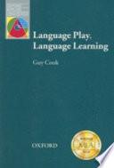 Language Play  Language Learning