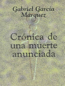 Cronica de Una Muerte Anunciada with Notes by Abby Kanter