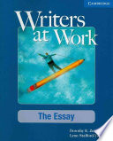 Writers at Work  The Essay Student s Book