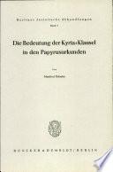 Die Bedeutung der Kyria-Klausel in den Papyrusurkunden