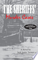 The Cumberland Mountain Trilogy  Volume 1   The Sheriffs    Murder Cases