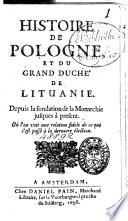 Histoire de Pologne, et du grand duché de Lituanie, depuis la fondation de la monarchie jusques à présent [by J.G. Jolli].