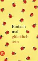 Einfach mal glücklich sein by Patrick Hutsch