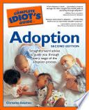 The Complete Idiot s Guide to Adoption  2nd Edition