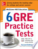 McGraw Hill Education 6 GRE Practice Tests  2nd Edition