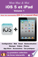 iOS 5 et iPad   Volume 1